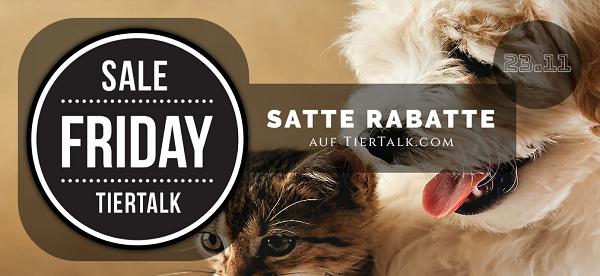 Sale Friday auf TierTalk.com