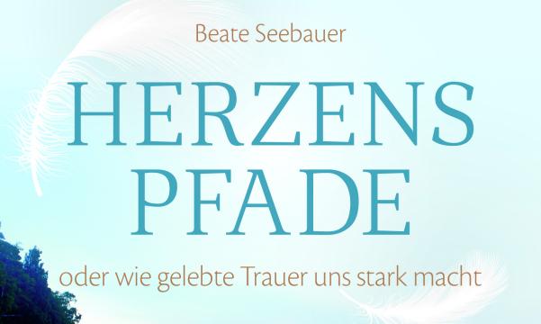 Beate Seebauer - Herzenspfade
