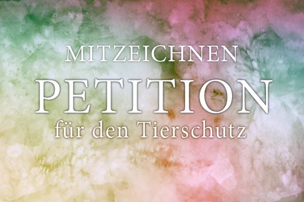 Petition für den Tierschutz