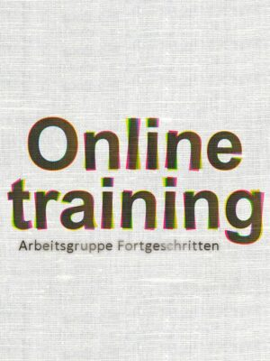 Online Arbeitsgruppe Fortgeschrittene