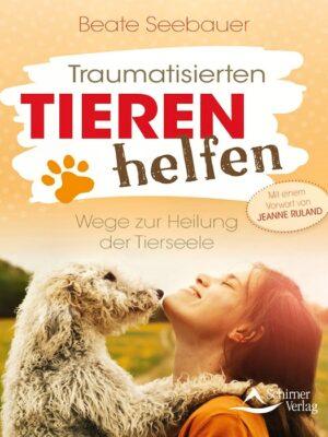 Traumatisierten Tieren helfen